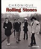 Philippe Margotin Chronique des Rolling Stones