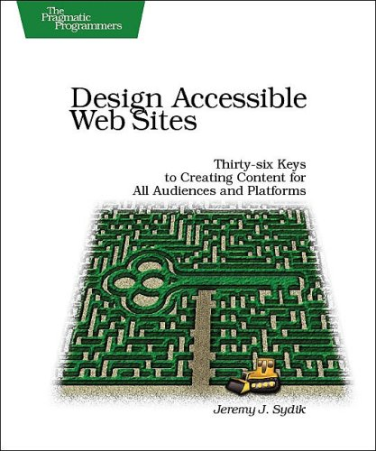 Design Accessible Web Sites: 36 Keys to Creating Content...