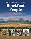 The Story of the Blackfoot People: Ni...