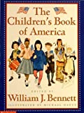 The Children's Book of America (0439458552) by William J. Bennett