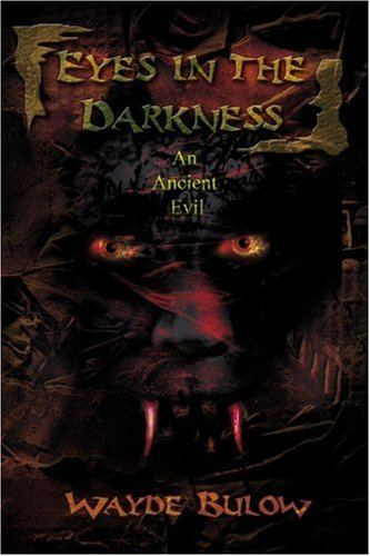 Eyes in the Darkness: An Ancient Evil