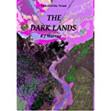 The Dark Lands (Tales of the Triad)