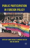 img - for Public Participation in Foreign Policy book / textbook / text book