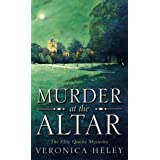 Murder at the Altar (Ellie Quicke Mystery Series #1) ~ Veronica Heley