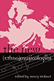 img - for The New (Ethno)musicologies (Europea: Ethnomusicologies and Modernities) book / textbook / text book