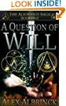 A Question of Will (The Aliomenti Sag...