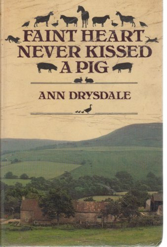 Faint Heart Never Kissed a Pig PDF