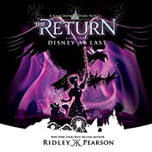 Disney at Last: Kingdom Keepers: The Return, Book 3 Audiobook by Ridley Pearson Narrated by MacLeod Andrews
