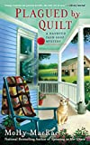 img - for Plagued By Quilt: A Haunted Yarn Shop Mystery book / textbook / text book