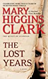 The Lost Years (English Edition)