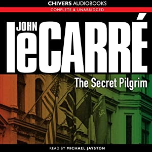 The Secret Pilgrim | [John le Carré]