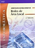 img - for Redes de Area Local: Informatica: Administracion de Sistemas Informaticos (Spanish Edition) book / textbook / text book