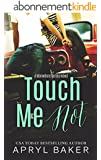 Touch Me Not (A Manwhore Series Book 1) (English Edition)