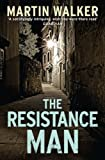The Resistance Man: A Bruno Courr�ges Investigation (Bruno Chief of Police Book 6) (English Edition)