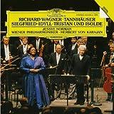 Wagner: Tannhäuser / Siegfried-Idyll / Tristan und Isolde