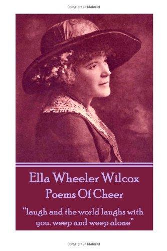 Ella Wheeler Wilcox's Poems Of Cheer: