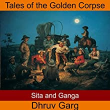 Sita and Ganga Audiobook by Dhruv Garg Narrated by John Hawkes