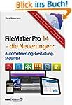FileMaker Pro 14 - die Neuerungen / A...