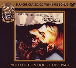 Wake Up and Smell ..The Carcass