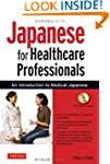 Japanese for Healthcare Professionals...