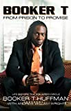 Booker T: From Prison to Promise: Life Before the Squared Circle