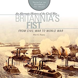 Britannia's Fist: From Civil War to World War Audiobook