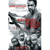 Another Man's War: The True Story of One Man's Battle to Save Children in the Sudanby Sam Childers