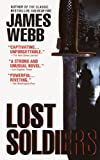 Lost Soldiers (0440240913) by James Webb