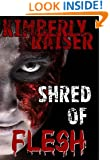 Shred of Flesh (Flesh Wounds Book 2)