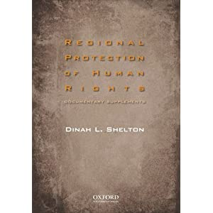 Regional Protection of Human Rights Documentary Supplement Dinah Shelton
