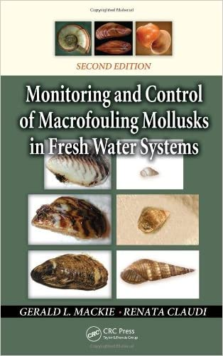 Monitoring and Control of Macrofouling Mollusks in Fresh Water Systems, Second Edition