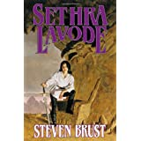 Sethra Lavode (The Viscount of Adrilankha) ~ Steven Brust