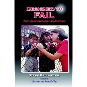 Designed to Fail: Catholic Education in America