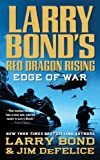 Larry Bonds Red Dragon Rising: Edge of War