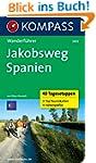 Jakobsweg Spanien: Wanderf�hrer mit T...