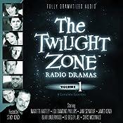 The Twilight Zone Radio Dramas, Volume 1 | [Rod Serling, Richard Matheson, Charles Beaumont]