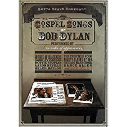 Gotta Serve Somebody: The Gospel Songs Of Bob Dylan