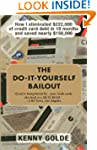 Do-It-Yourself Bailout: How I Elimina...