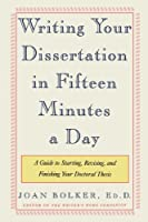 Writing Your Dissertation in Fifteen Minutes a Day: A Guide to Starting, Revising, and Finishing Your Doctoral Thesis ebook download