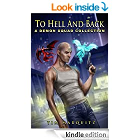 To Hell and Back: A Demon Squad Collection