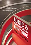 img - for By Nancy M. Cavender - Logic and Contemporary Rhetoric: The Use of Reason in Everyday Life (12th Edition) (12/16/12) book / textbook / text book