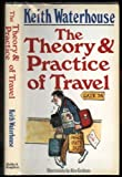 The Theory and Practice of Travel (0340425008) by Waterhouse, Keith