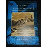The Early Barrow Diggersby Barry M. Marsden
