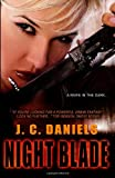 J. C. Daniels Night Blade: 2 (Colbana Files)