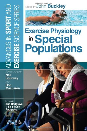Exercise Physiology in Special Populations: Advances in Sport and Exercise Science, 1e