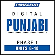 Punjabi Phase 1, Unit 06-10: Learn to Speak and Understand Punjabi with Pimsleur Language Programs |  Pimsleur