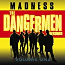 The Dangermen Sessions