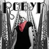 Robyn Robyn (UK Edition Bonus Track)
