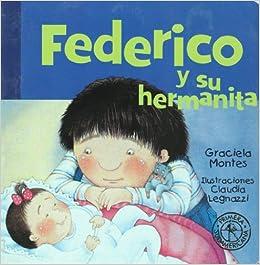 Federico y su hermanita (Federico Crece/ Federico Grows
