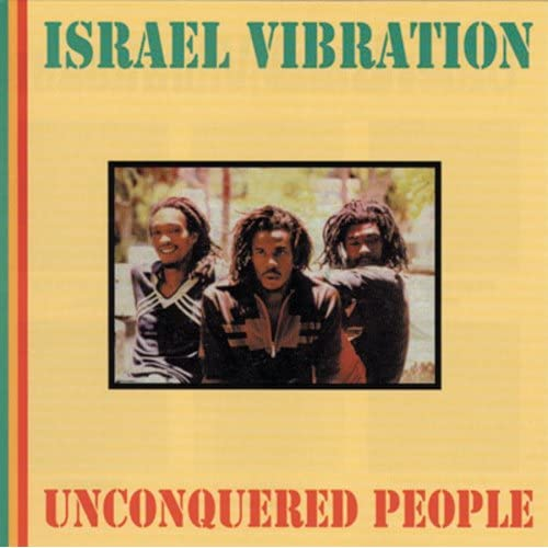 Israel Vibration - Unconquered People - Amazon.com Music
